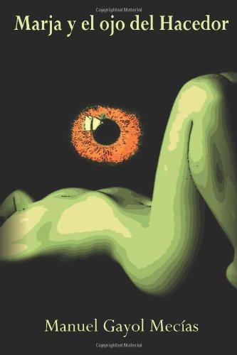 Marja y el ojo del Hacedor