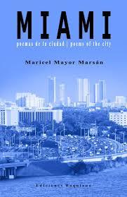 Miami. Poemas de la ciudad. De Maricel Mayor Marsán