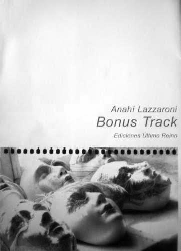 Anahí Lazzaroni. Bonus Track