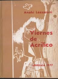 Anahí Lazzaroni. Viernes de acrílico