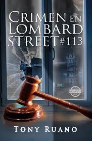 Crimen en Lombart St. 113