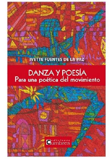 Danza y poesía. De Ivette Fuentes de la Paz