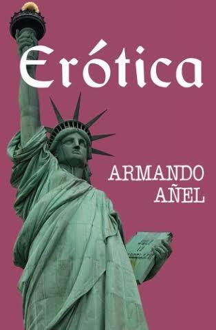 Erótica. Armando Añel