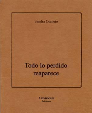 Sandra Cornejo 4. Libro Todo lo perdido reaparece