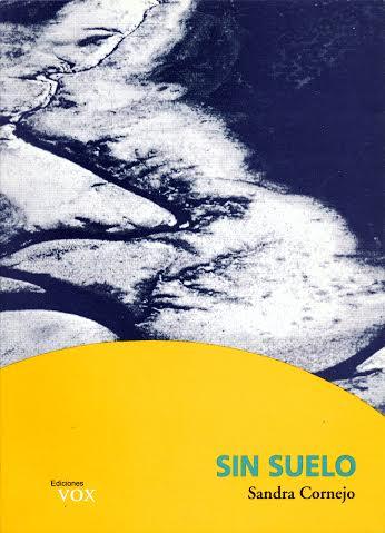 Sandra Cornejo 6. Libro Sin suelo
