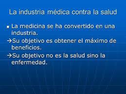 La industria médica contra la salud
