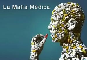 La mafia médica